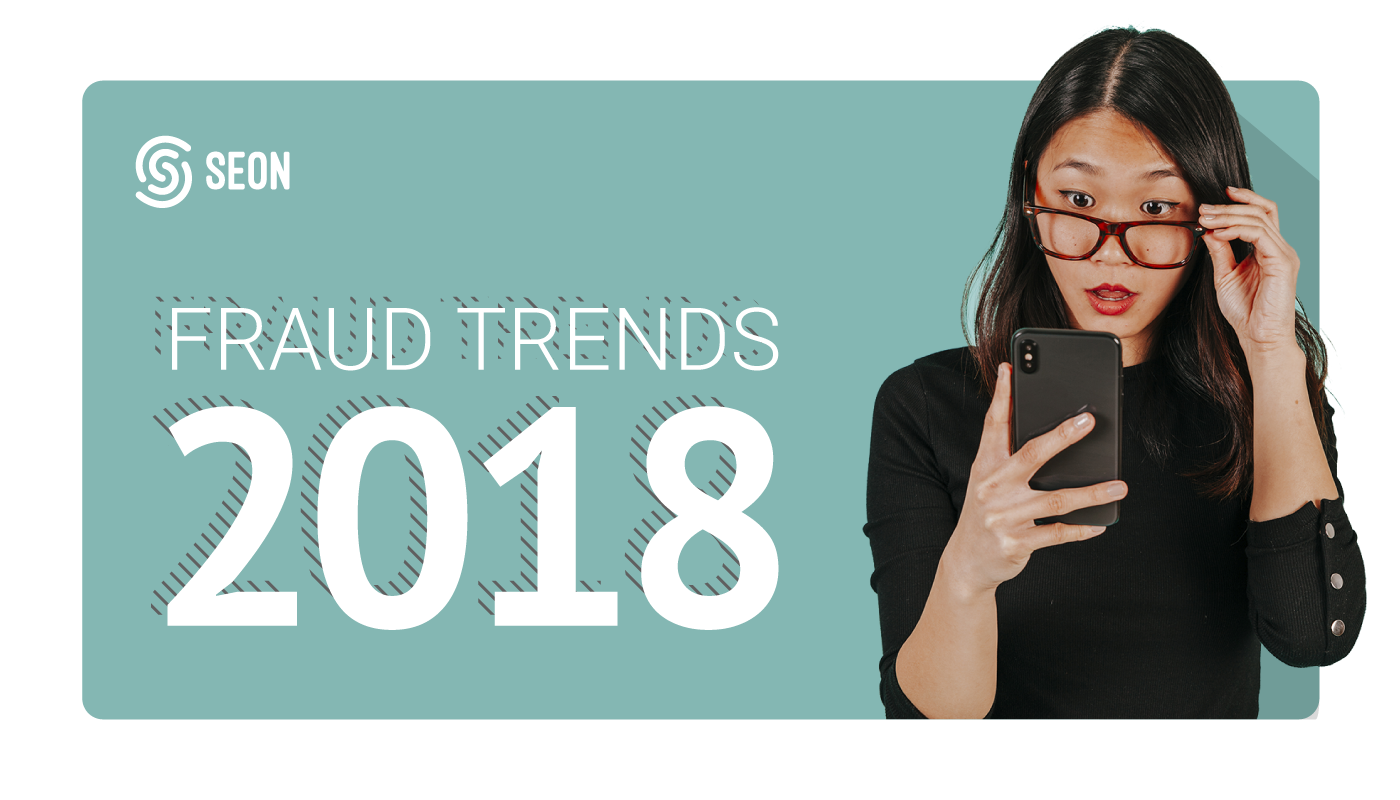 The Top 5 Fraud Trends for 2018